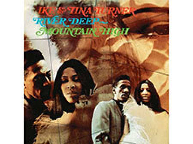 """River Deep —Mountain High"" by Ike & Tina Turner"