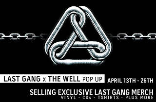Last Gang x The Well Pop-Up