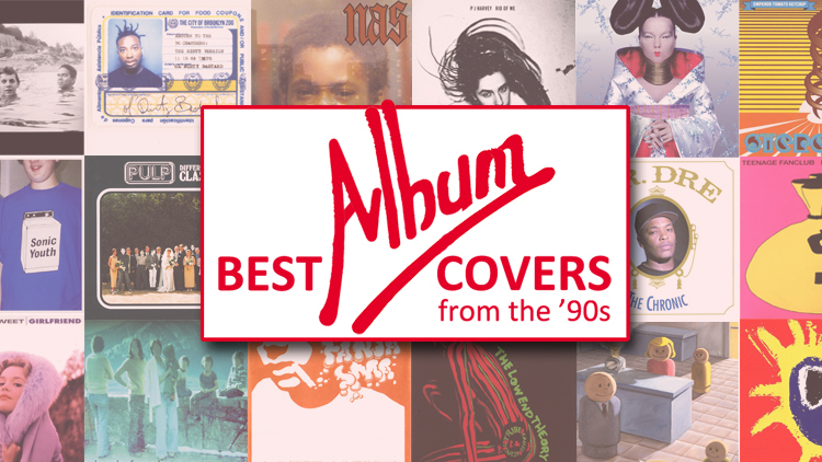 The 40 best album covers of the '90s