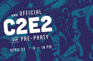 Official C2E2 Pre-Party