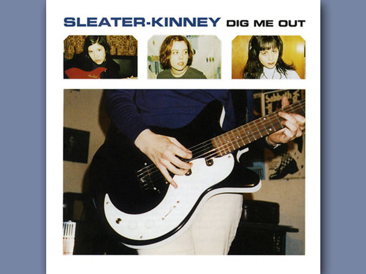 Sleater-Kinney 'Dig Me Out'