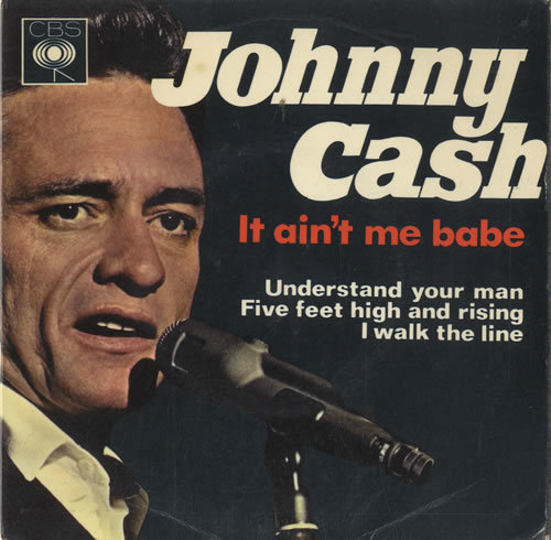"""It Ain't Me Babe"" by Johnny Cash and June Carter"