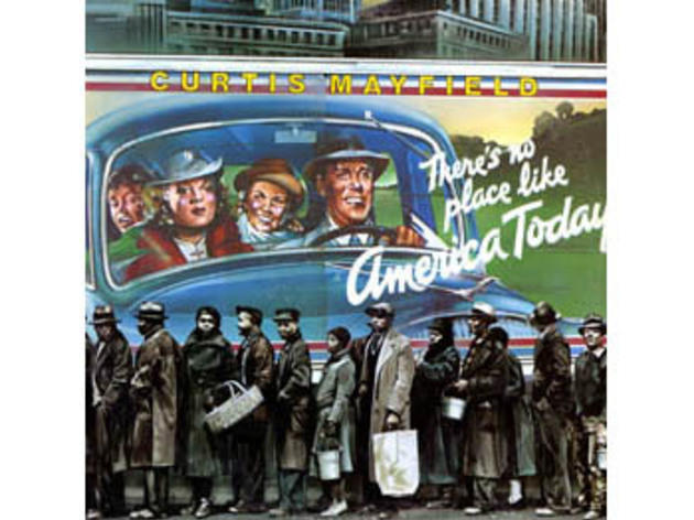 Curtis Mayfield 'There's No Place Like America Today'
