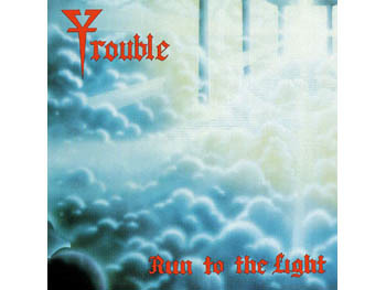 Trouble 'Run to the Light'