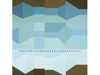 Fiery Furnaces 'Blueberry Boat'