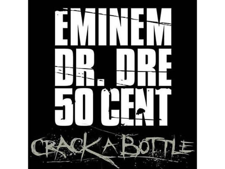 'Crack a Bottle' (2009)