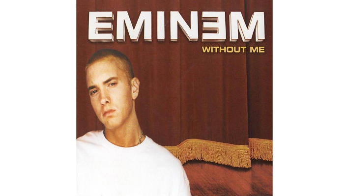 Eminem – Without Me