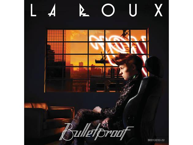 La Roux –Bulletproof