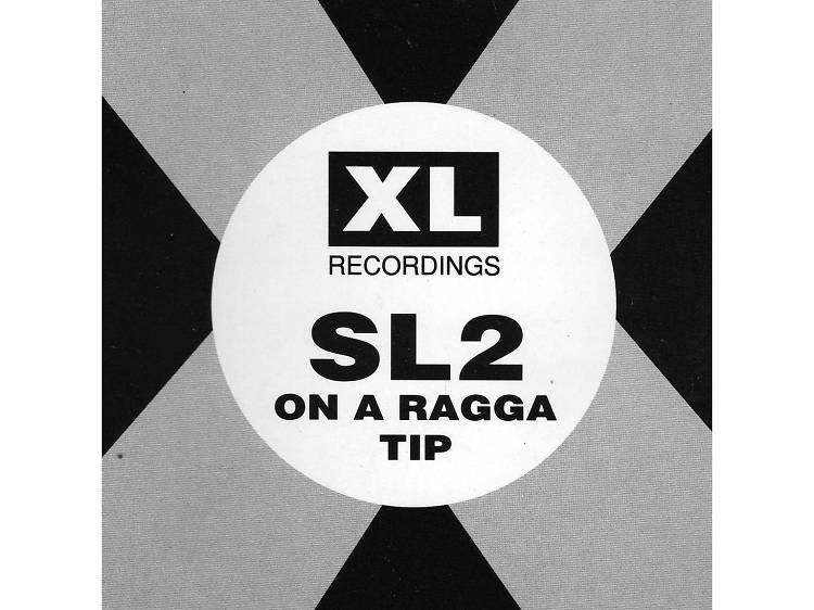 'On a Ragga Tip' – SL2