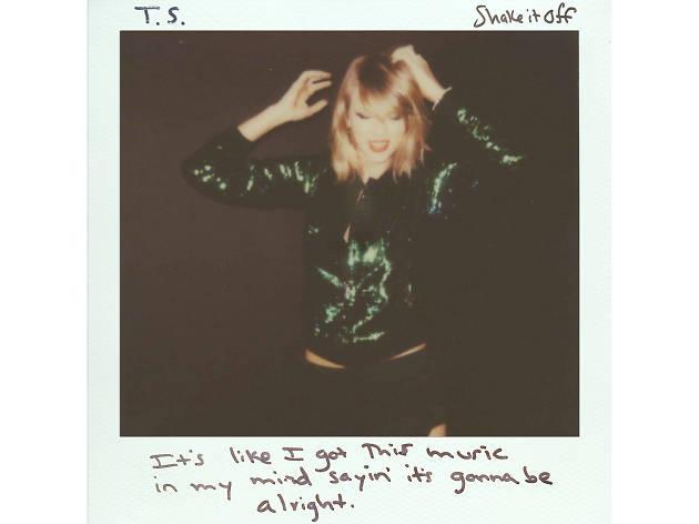 Taylor Swift –Shake It Off