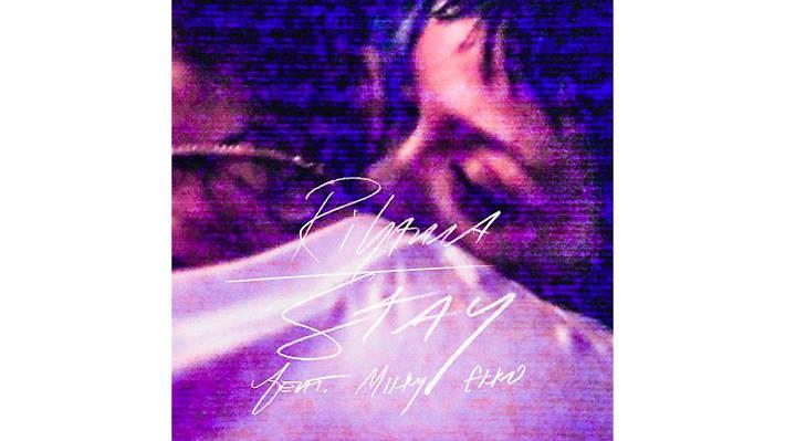Rihanna –Stay