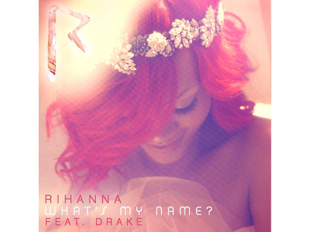 Rihanna – What's My Name?