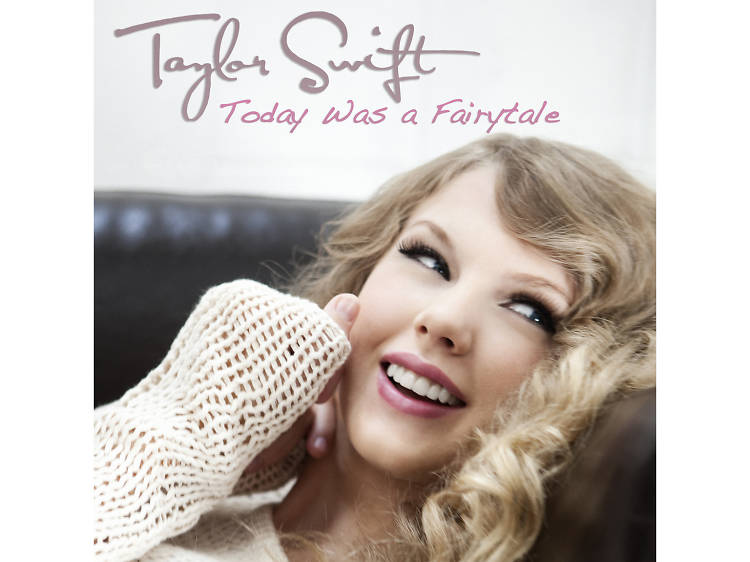 'Today Was a Fairytale' (2010)