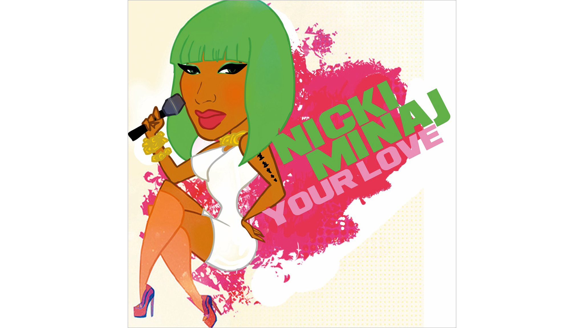 your love, nicki minaj