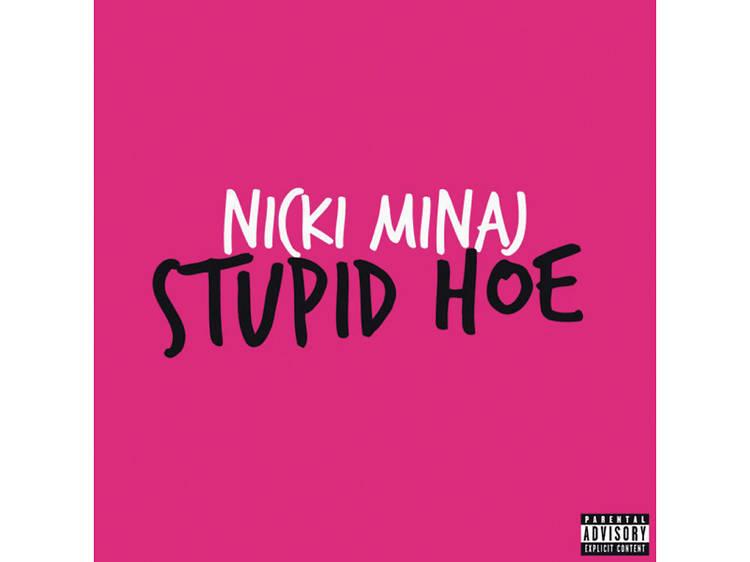 'Stupid Hoe' (2011)