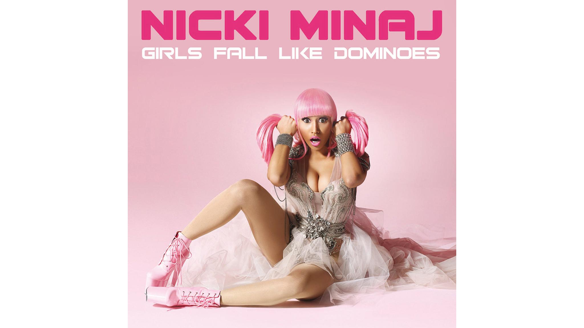 girls fall like dominoes, nicki minaj