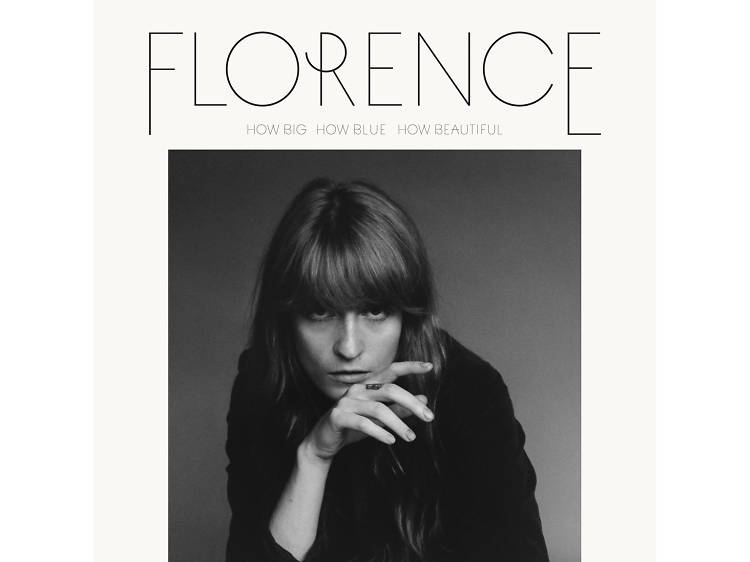 Florence + The Machine –'How Big, How Blue, How Beautiful'