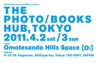THE PHOTO / BOOKS HUB, TOKYO