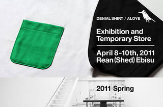 DENIAL SHIRT 2011 SPRING EXHIBITION AND TEMPORARY STORE