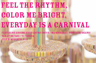 グループ展『Feel the rhythm, Color me bright, Everyday is a carnival』