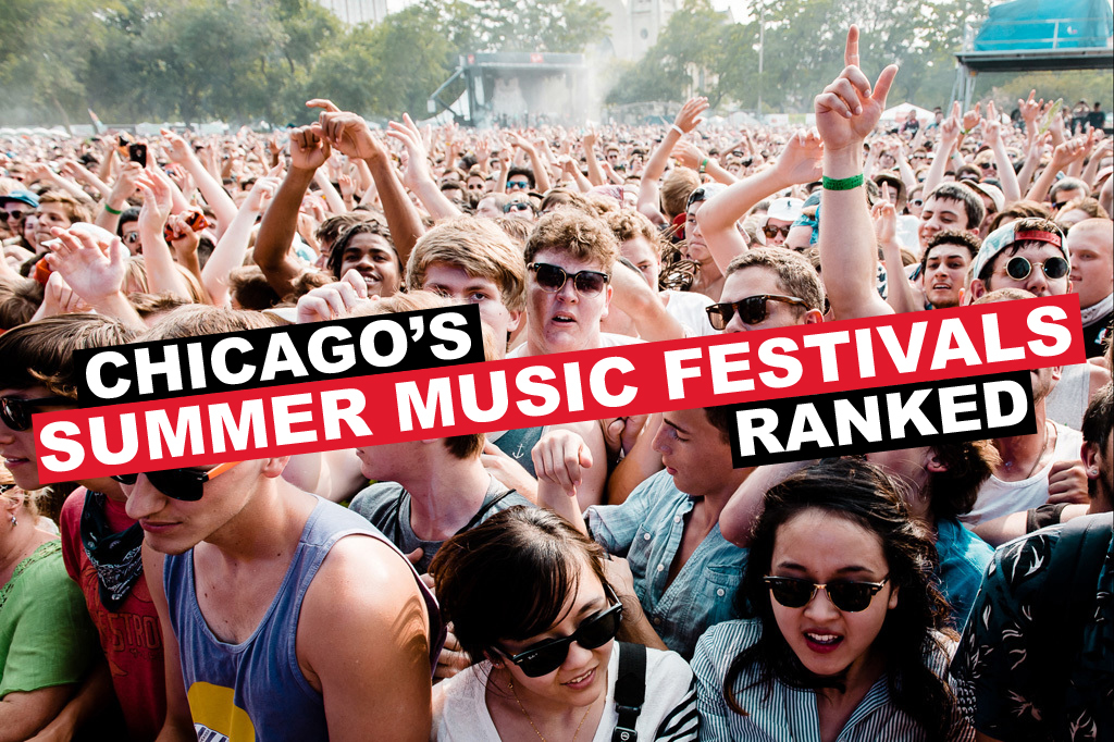 Ranking Chicago's summer music festivals