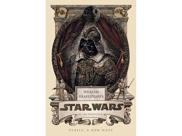 Star Wars and Shakespeare: A Conversation with Ian Doescher