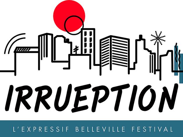 L'Irrueption Festival aura lieu à Belleville du 12 au 14 juin