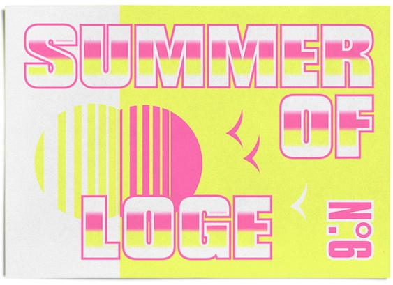 En juillet : Summer of Loge