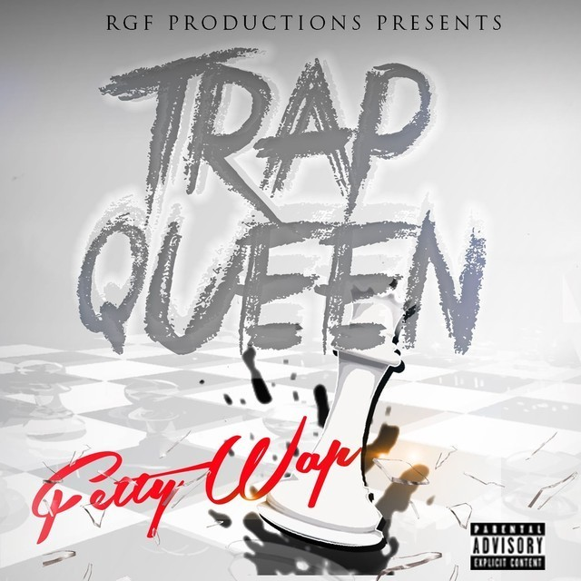 """Trap Queen"" by Fetty Wap (2014)"