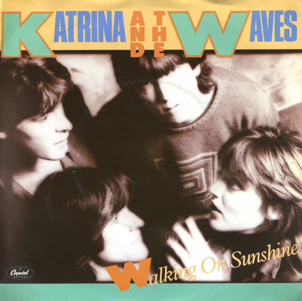 """Walking on Sunshine"" by Katrina and the Waves (1985)"