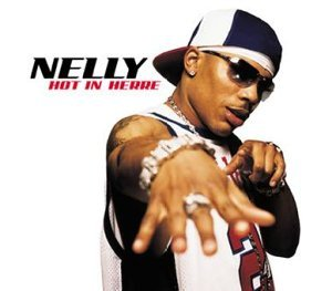 """Hot in Herre"" by Nelly (2002)"