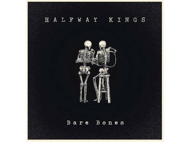Bare Bones by Halfway Kings