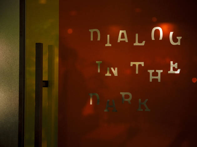 Dialog in the Dark | Time Out Tokyo