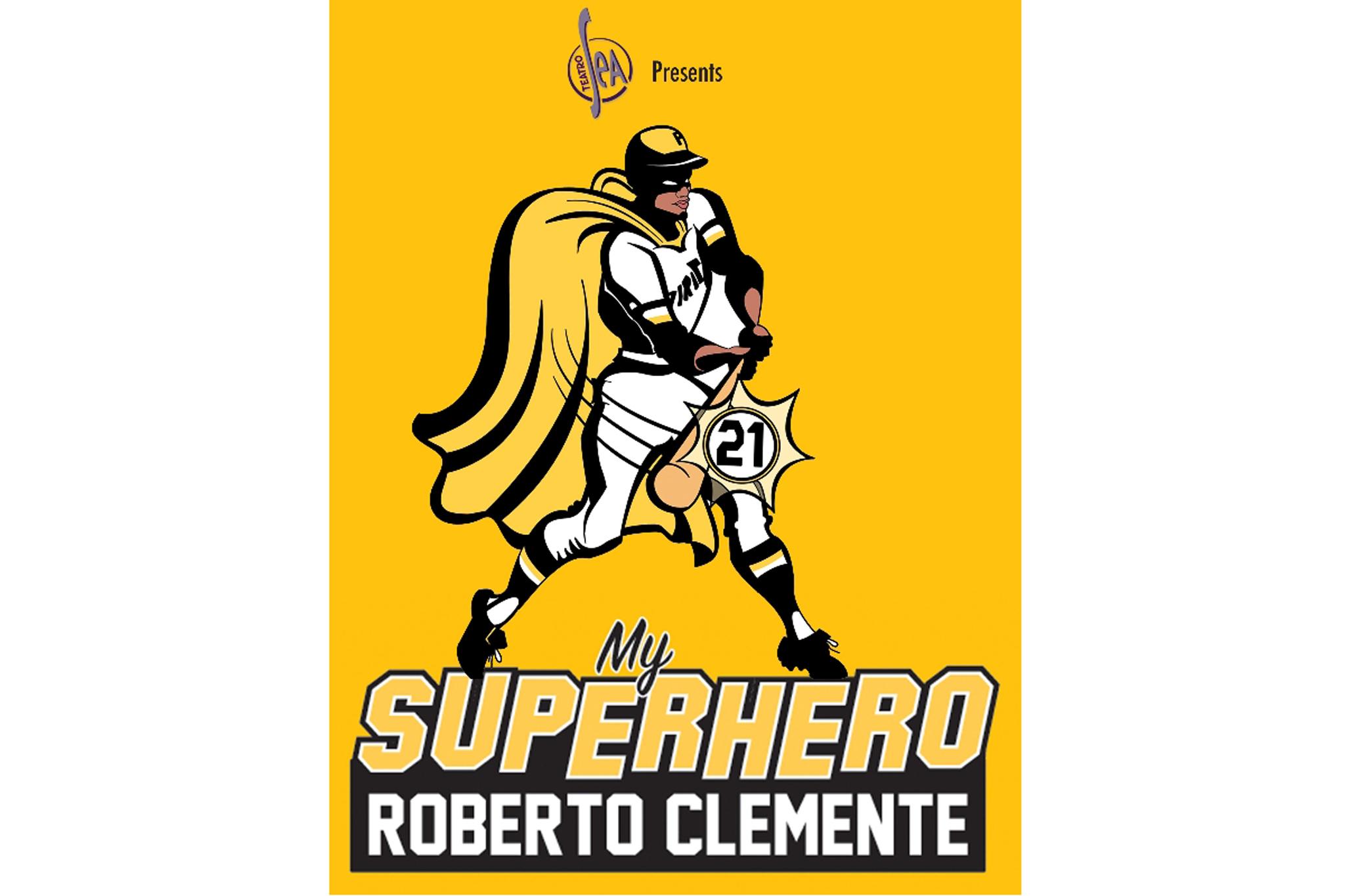 My Superhero Roberto Clemente