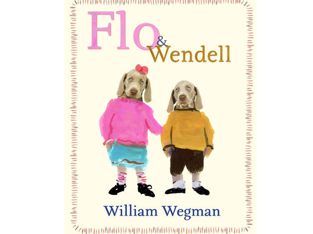 Flo & Wendell: A Reading with William Wegman