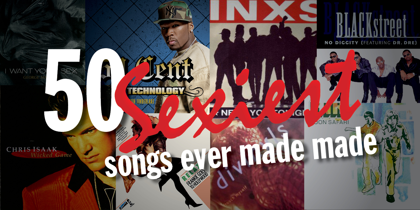 50 sexiest songs ever made