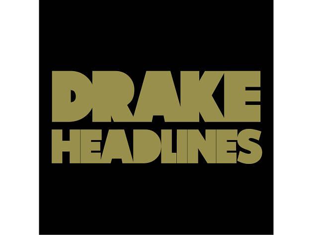 drake, headlines