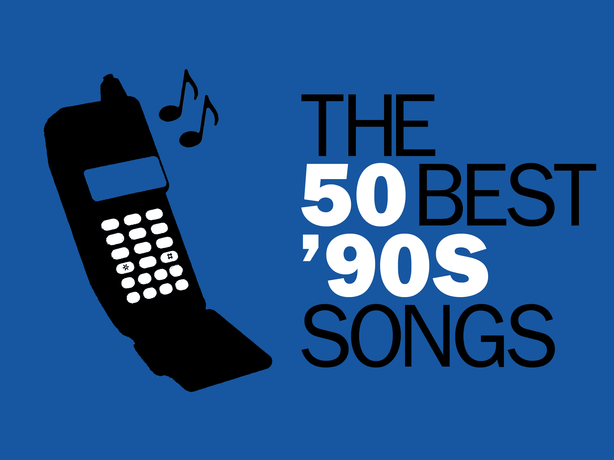 The 50 best '90s songs [recrop]