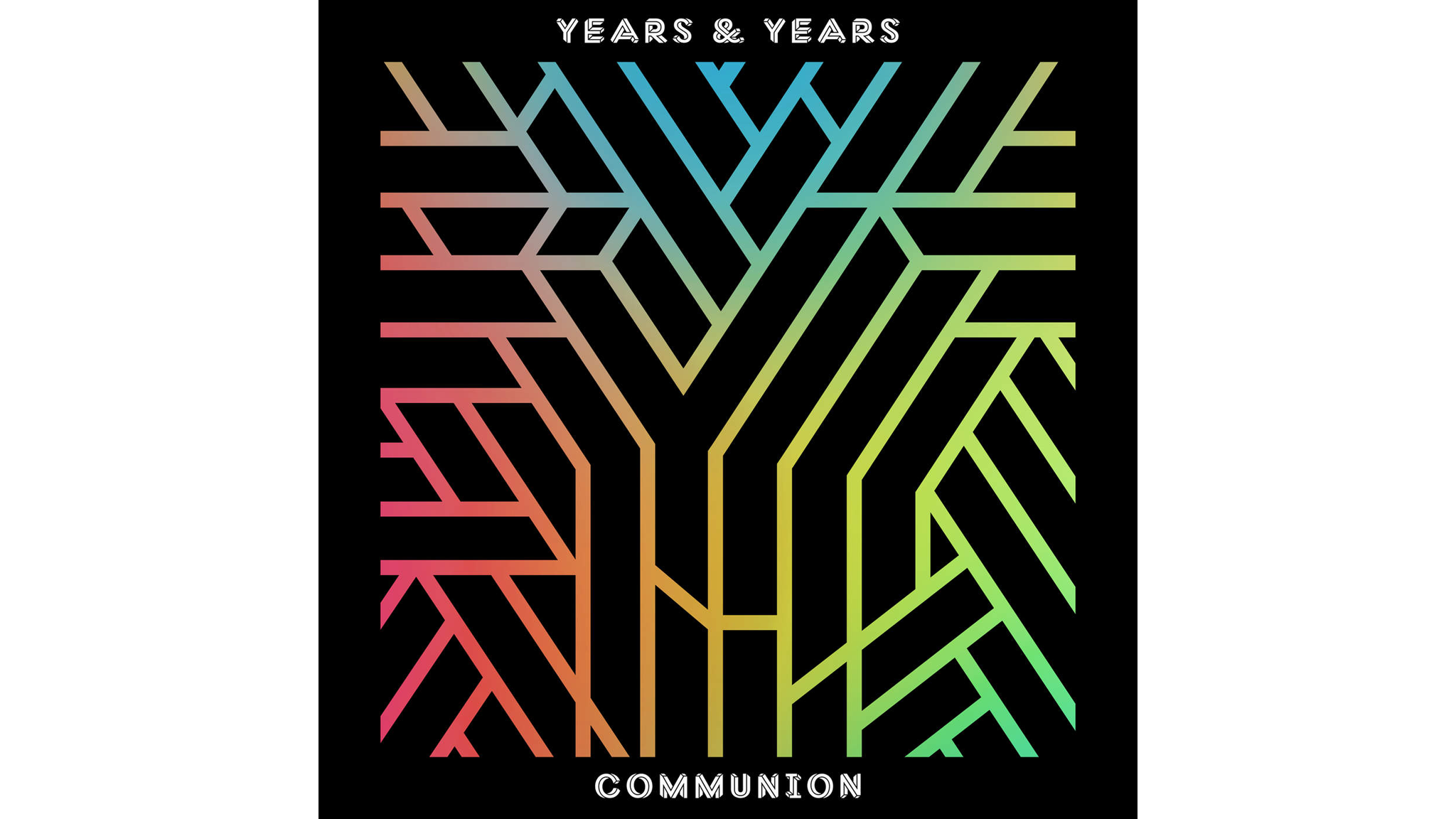 Years & Years – 'Communion'