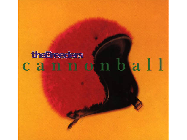 the breeders, cannonball