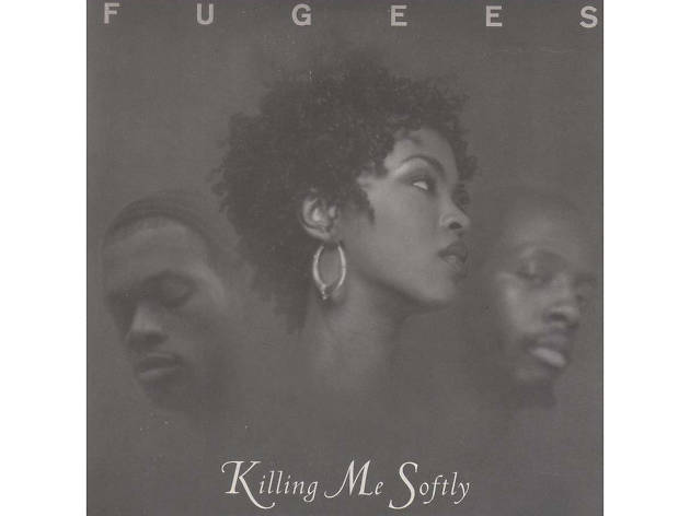the fugees, killing me softly