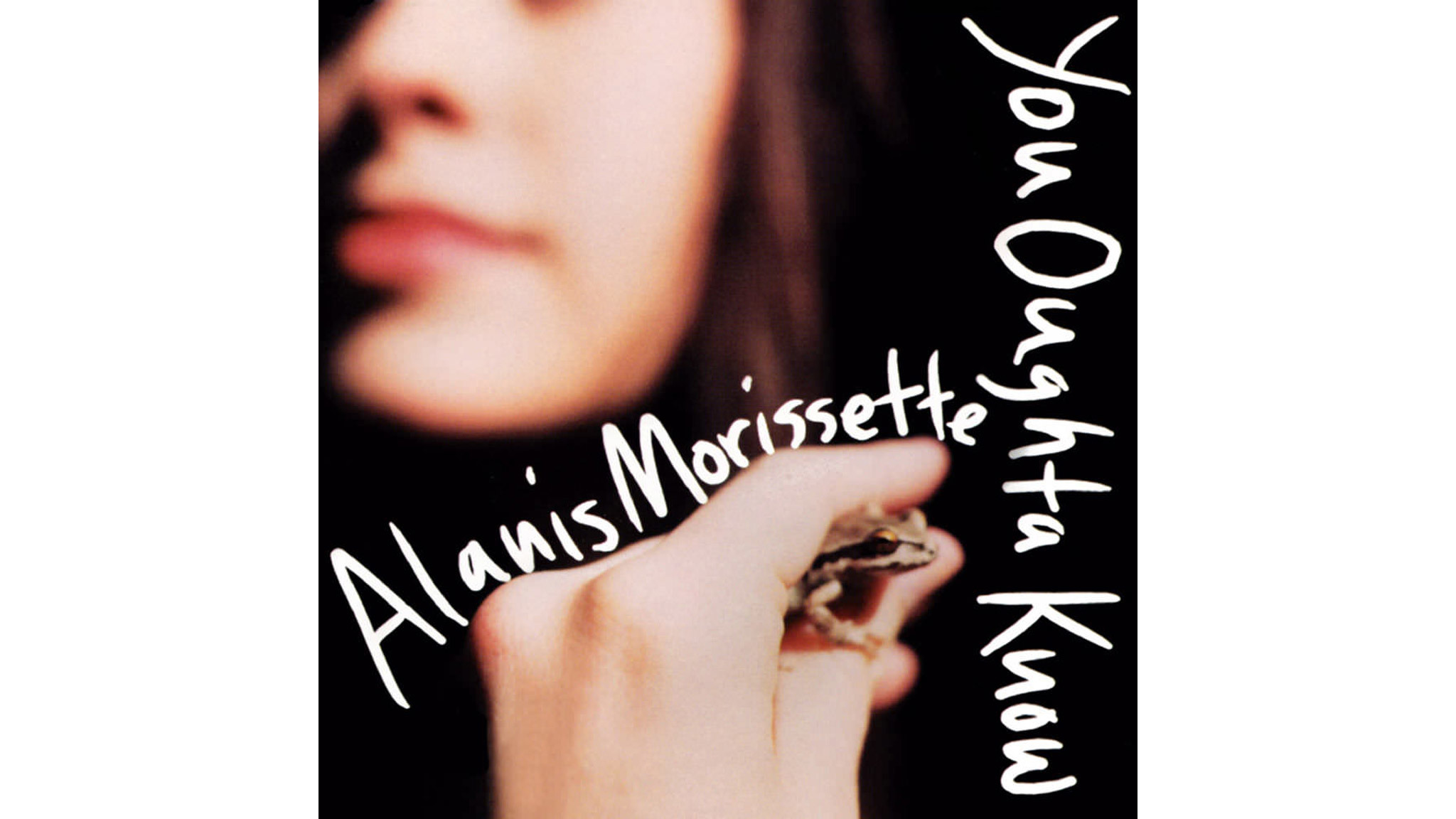 alanis morisette, you oughta know