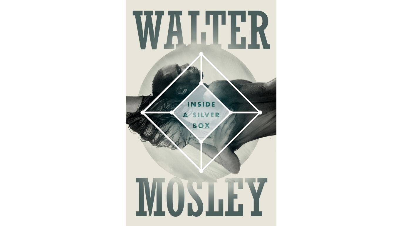 Inside a Silver Box by Walter Mosley