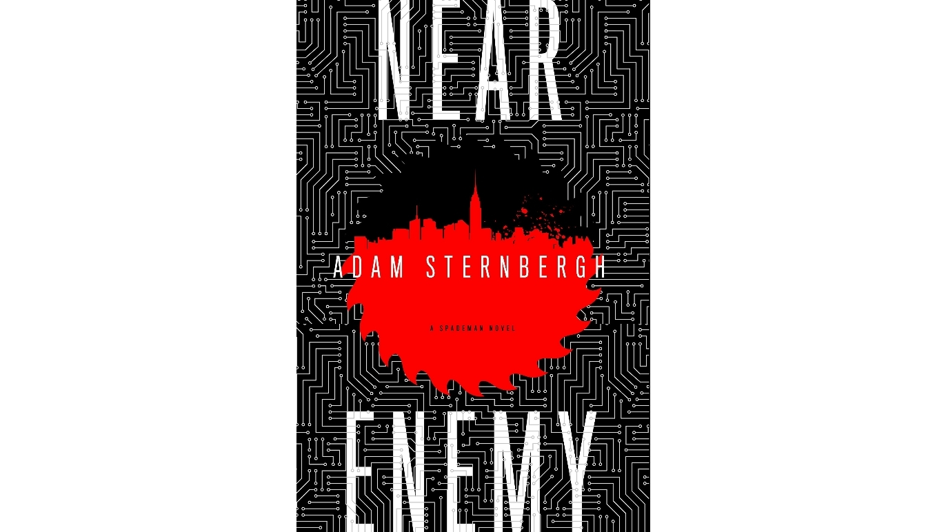 Near Enemy: A Spademan Novel by Adam Sternbergh