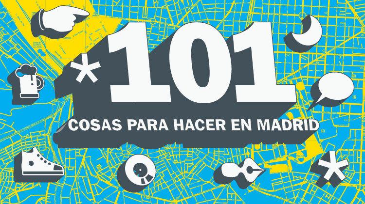 101 cosas para hacer en Madrid