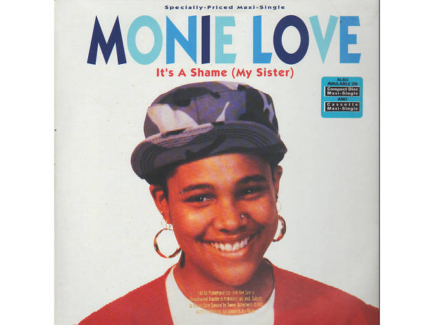 Monie Love – It's a Shame (My Sister)