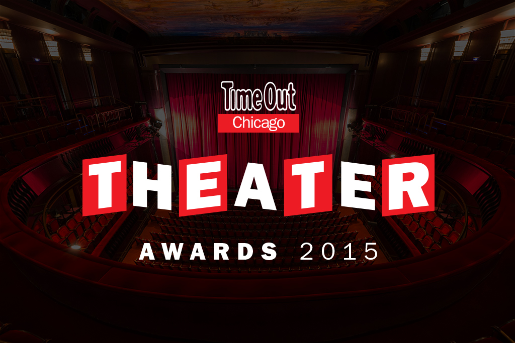 Time Out Chicago Theater Awards 2015