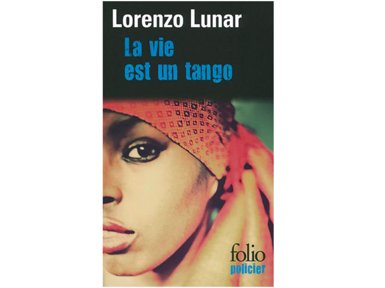'La Vie est un tango' de Lorenzo Lunar
