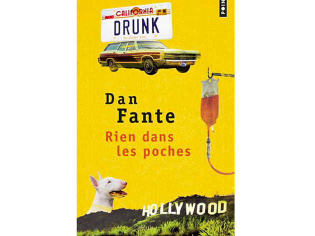 'Rien dans les poches' de Dan Fante
