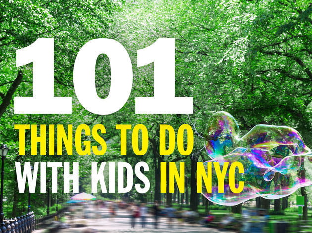 101 things to do with kids in NYC
